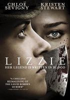 Cover image for Lizzie [videorecording DVD] (Kristen Stewart version)