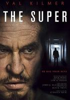 Cover image for The super [videorecording DVD] : He has your keys