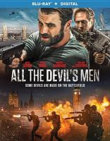 Cover image for All the devil's men [videorecording Blu-ray]