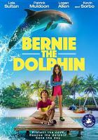 Cover image for Bernie the dolphin [videorecording DVD]