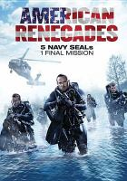 Cover image for American renegades [videorecording DVD]