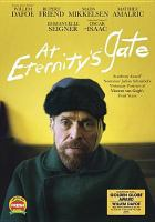 Cover image for At eternity's gate [videorecording DVD]