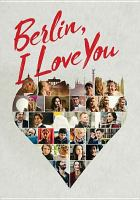 Cover image for Berlin, I love you [videorecording DVD]