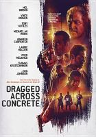 Cover image for Dragged across concrete [videorecording DVD]