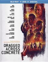 Imagen de portada para Dragged across concrete [videorecording Blu-ray]