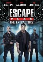 Cover image for Escape plan : the extractors [videorecording DVD]