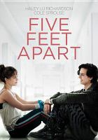 Cover image for Five feet apart [videorecording DVD]