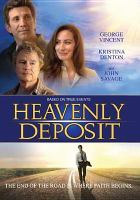 Cover image for Heavenly deposit [videorecording DVD]
