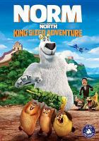 Cover image for Norm of the North : King sized adventure [videorecording DVD]