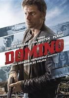 Cover image for Domino [videorecording DVD] (Guy Pearce version)