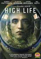 Cover image for High life [videorecording DVD]
