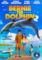 Cover image for Bernie the dolphin 2 [videorecording DVD]