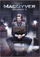 Cover image for MacGyver. Season 3, Complete [videorecording DVD] (Lucas Till version)