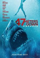 Cover image for 47 meters down [videorecording DVD] : uncaged