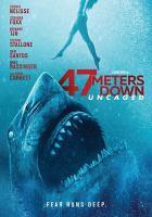 Imagen de portada para 47 meters down [videorecording DVD] : uncaged