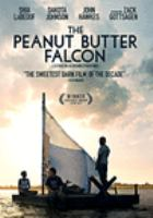 Cover image for The peanut butter falcon [videorecording DVD]