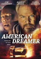 Imagen de portada para American dreamer [videorecording DVD]