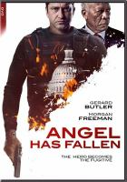 Cover image for Angel has fallen [videorecording DVD]