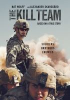 Imagen de portada para The kill team [videorecording DVD]