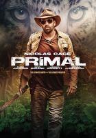 Cover image for Primal [videorecording DVD]
