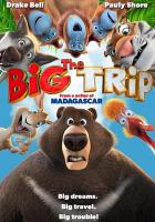 Imagen de portada para The big trip [videorecording DVD]