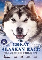 Cover image for The great Alaskan race [videorecording DVD]