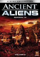 Imagen de portada para Ancient aliens. Season 12, Vol. 2 [videorecording DVD].