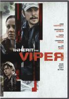 Cover image for Inherit the viper [videorecording DVD]