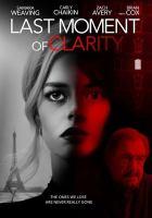 Imagen de portada para Last moment of clarity [videorecording DVD]