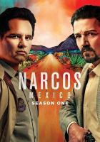 Cover image for Narcos Mexico. Season 1, Complete [videorecording DVD]