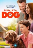 Cover image for Think like a dog [videorecording DVD]