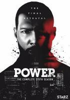 Imagen de portada para Power. Season 6, Complete [videorecording DVD]