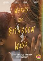 Imagen de portada para Words on bathroom walls [videorecording DVD]