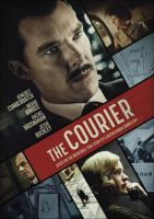 Cover image for The courier [videorecording DVD] (Benedict Cumberbatch version)
