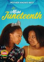 Cover image for Miss Juneteenth [videorecording DVD]