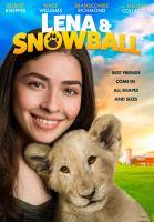 Imagen de portada para Lena & Snowball [videorecording DVD]
