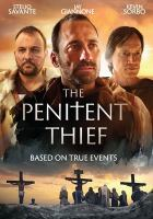Cover image for The penitent thief [videorecording DVD]