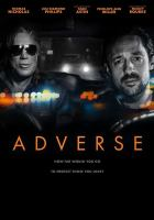 Cover image for Adverse [videorecording DVD]