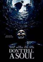 Imagen de portada para Don't tell a soul [videorecording DVD]