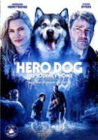 Imagen de portada para Hero dog, the journey home [videorecording DVD]