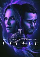 Cover image for Fatale [videorecording DVD]
