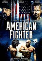 Imagen de portada para American fighter [videorecording DVD]
