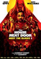 Imagen de portada para Meet the Blacks 2 [videorecording DVD] : The house next door