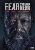 Cover image for Fear the walking dead. Season 6, Complete [videorecordings DVD]