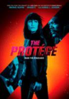 Cover image for The protégé [videorecording DVD]