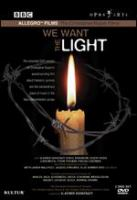 Cover image for We want the light