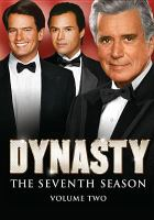 Cover image for Dynasty. Season 7, Vol. 2