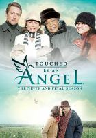 Cover image for Touched by an angel. Season 9, Complete the final season