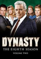 Cover image for Dynasty. Season 8, Vol. 2 [videorecording DVD]
