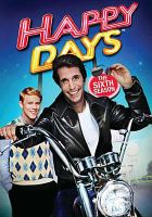 Cover image for Happy days. Season 6, Complete [videorecording DVD]